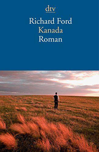 Kanada: Roman (dtv Literatur) von Richard Ford http://www.amazon.de/dp/3423143096/ref=cm_sw_r_pi_dp_3Yb0wb01M9JAV