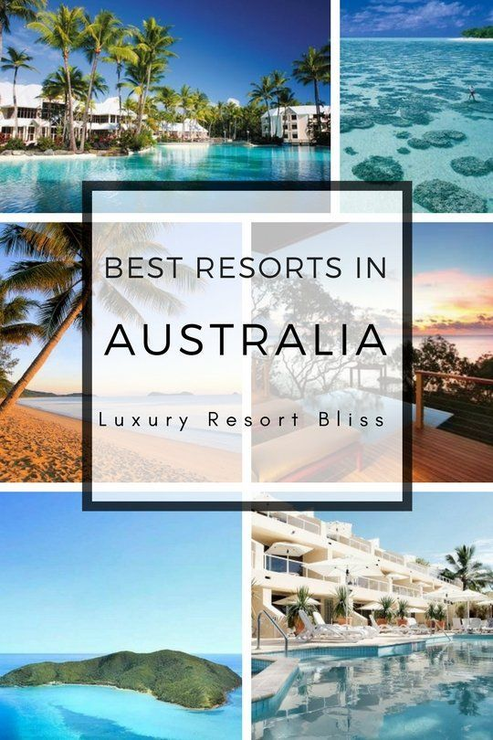 Best Resorts In Australia In 2019 Best Resorts Beach