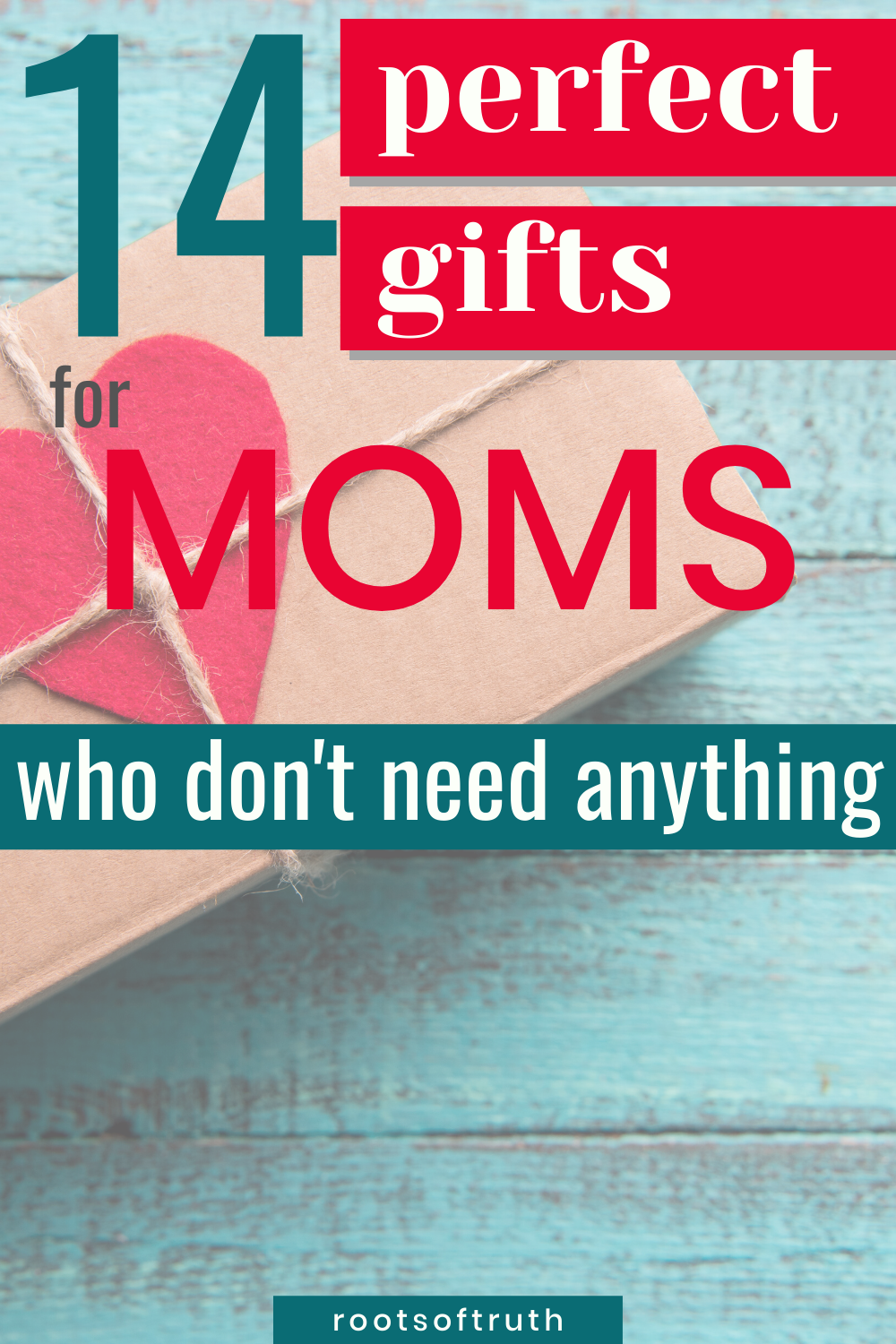 Gifts For a Mom (who doesn't want anything) in 2020
