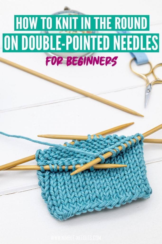 How to knit in the round on double-pointed needles [For ...