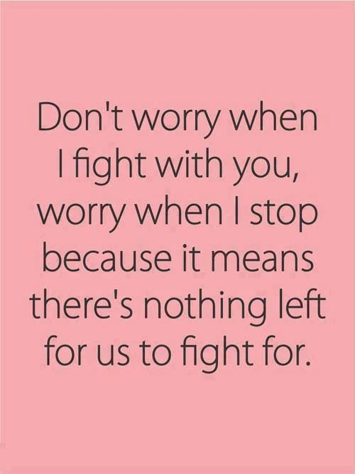 BF & GF Fight ~~ | Quotes | Famous love quotes, Words, Life ...