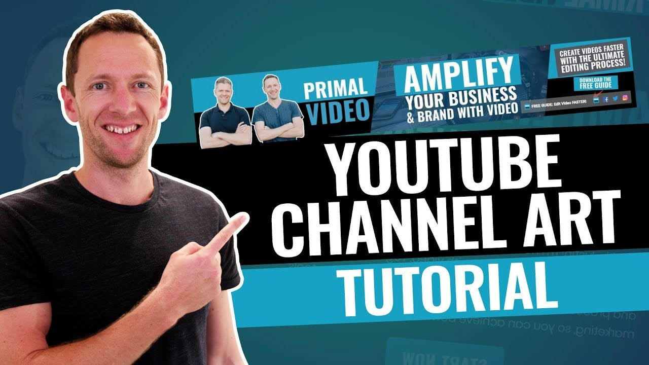 How To Make A Youtube Banner Youtube Channel Art Tutorial Youtube Channel Art Channel Art Youtube Banners