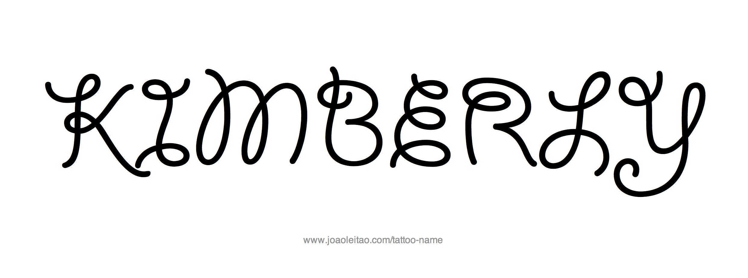Kimberly Name Tattoo Designs Name Tattoos Name Tattoo Names