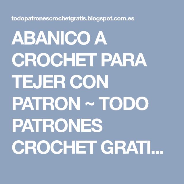 ABANICO A CROCHET PARA TEJER CON PATRON ~ TODO PATRONES CROCHET ...