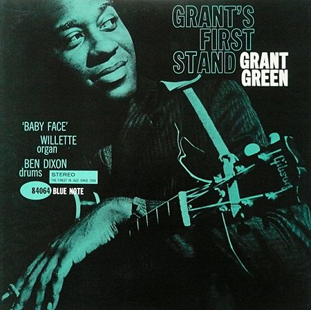 Grant Green: Grant's First Stand, Bluelue Note 4064