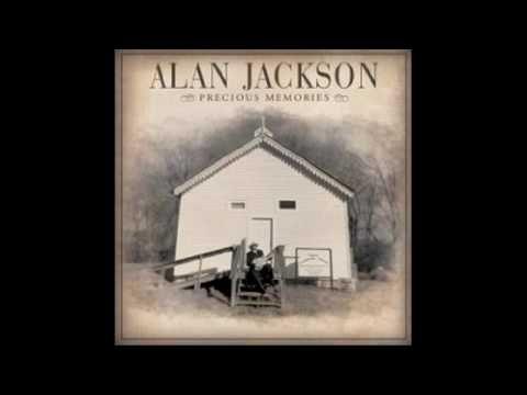 Alan Jackson Precious Memories Avi Alan Jackson Albums Songs