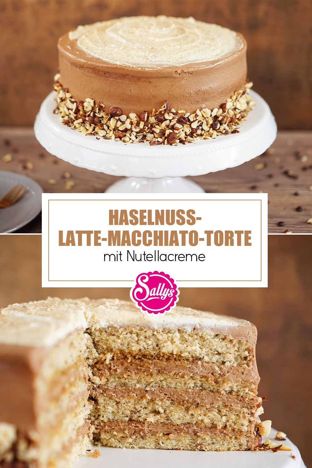 Photo of Haselnuss-Latte-Macchiato-Torte mit Nutellacreme / SALLYS WELT