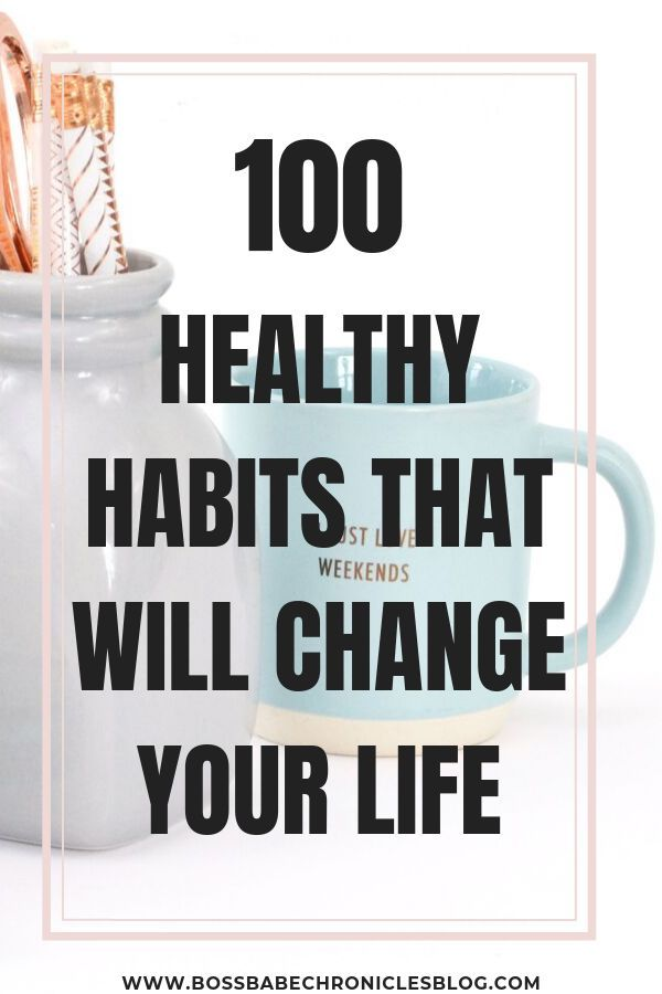 100 Healthy Habits To Improve Your Life - Boss Babe Chronicles