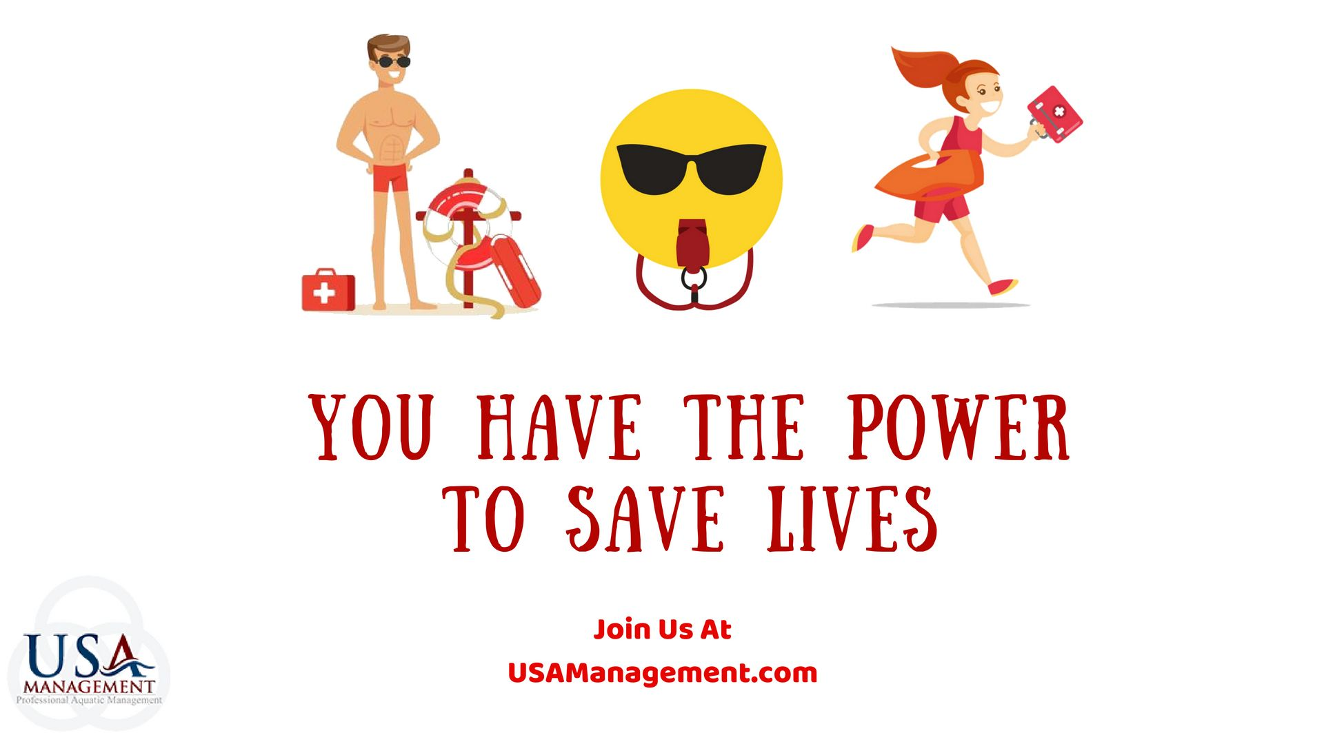 You have the power to save lives usamanagement You save