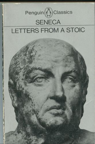 Letters From A Stoic Penguin Classics Lucius Annaeus