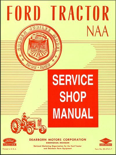 1953 Ford Tractor Naa Service Shop Manual Ford Tractors Tractors Ford