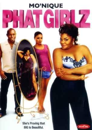 Phat Girlz Girl Movies Black Love Movies 90s Black Movies