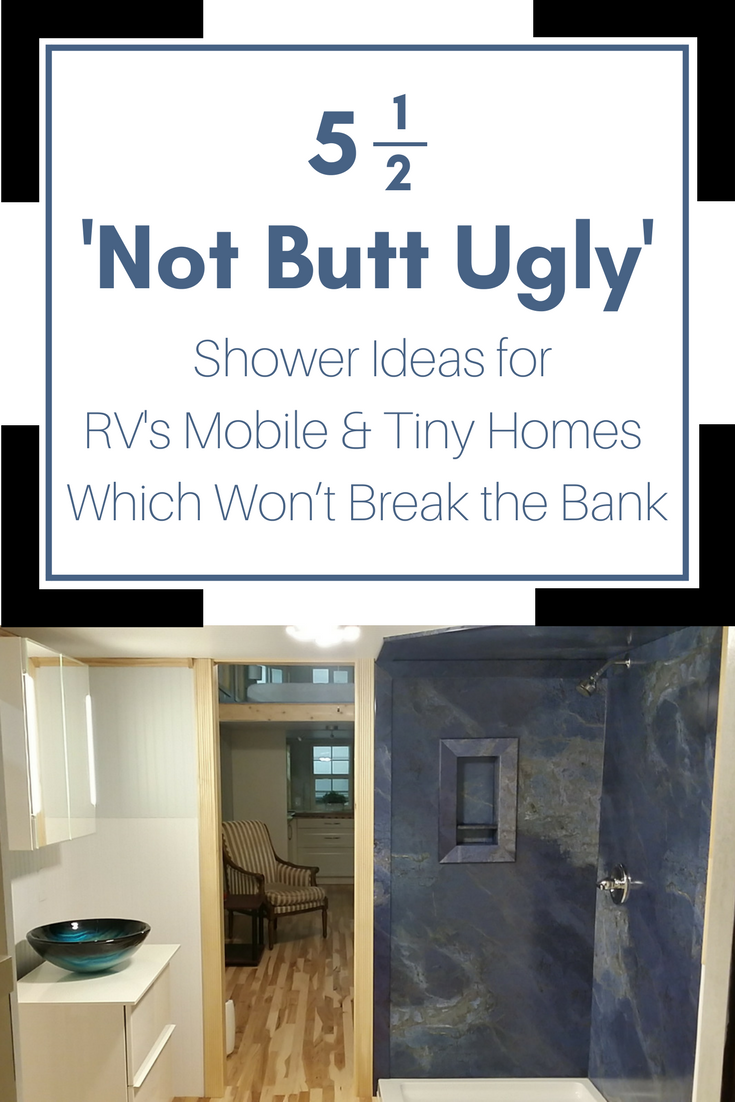 5 1/2 \'Not Butt Ugly\' Shower Ideas for RV\'s Mobile & Tiny Homes ...