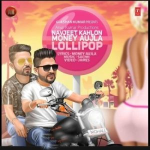 Lollypop Money Aujla Mp3 Song Songs Audio Songs Free Download Mp3 Song Audio Songs
