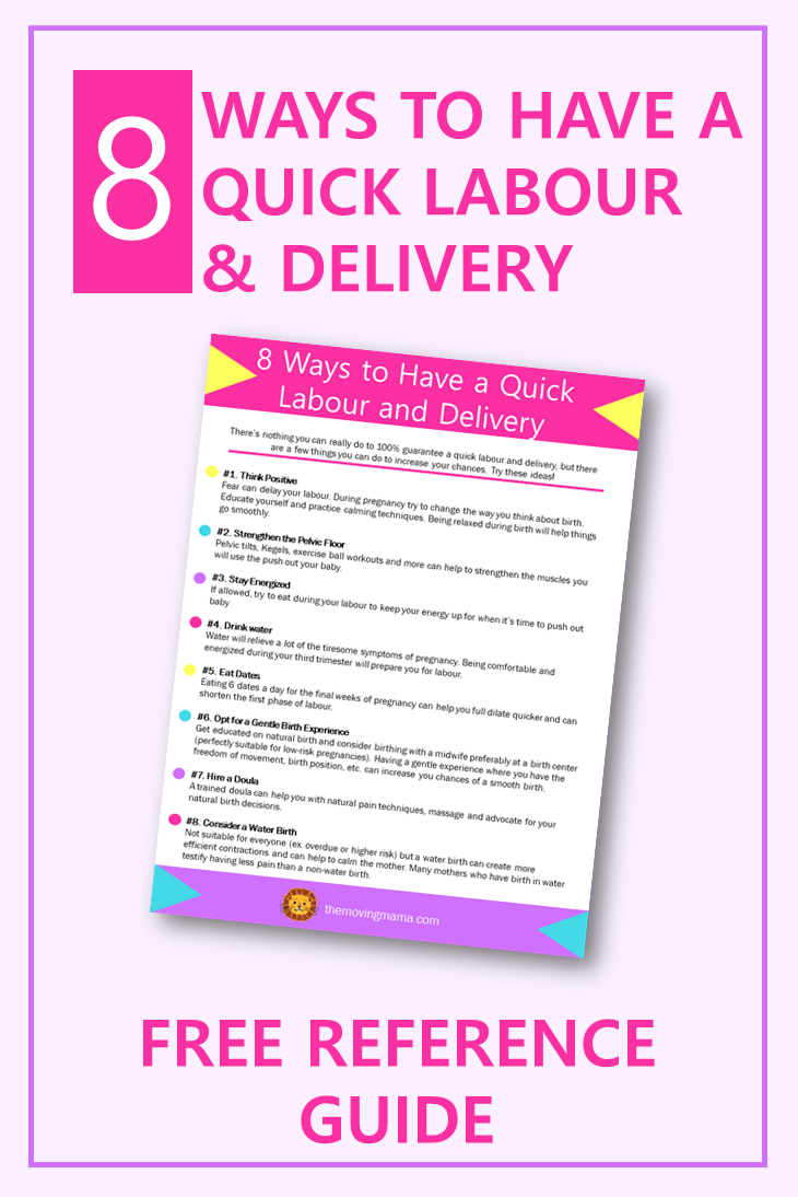 8 Ways To A Quick Labour And Delivery From The Moving Mama Are You Pregnant And Starting To Christian Parenting Advice Christian Parenting Newborn Baby Tips