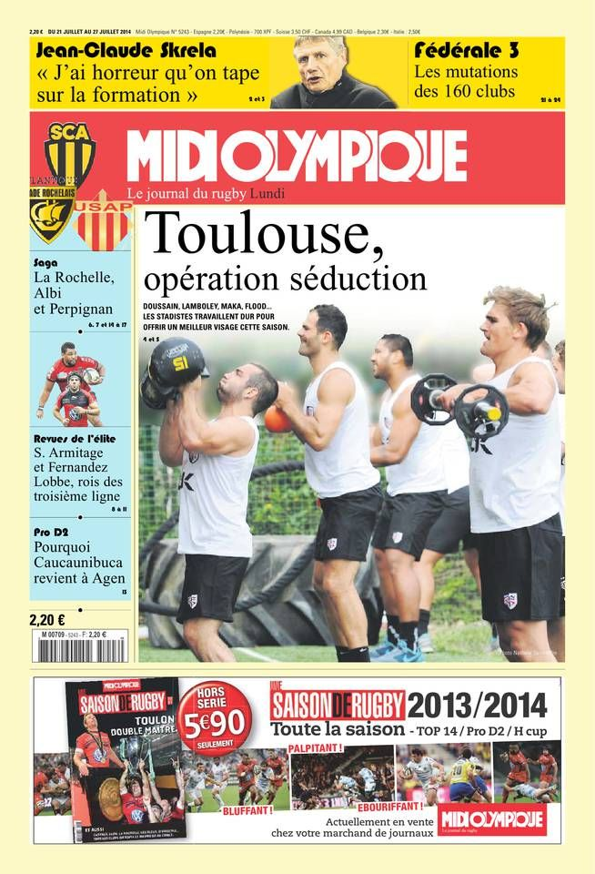 Midi Olympique - Lundi 21 Juillet 2014 - N° 5243