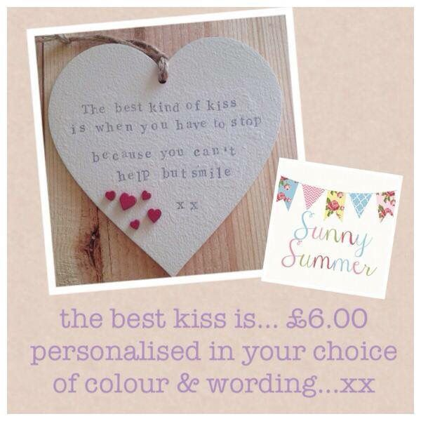 The best kiss is...heart £6.00 each