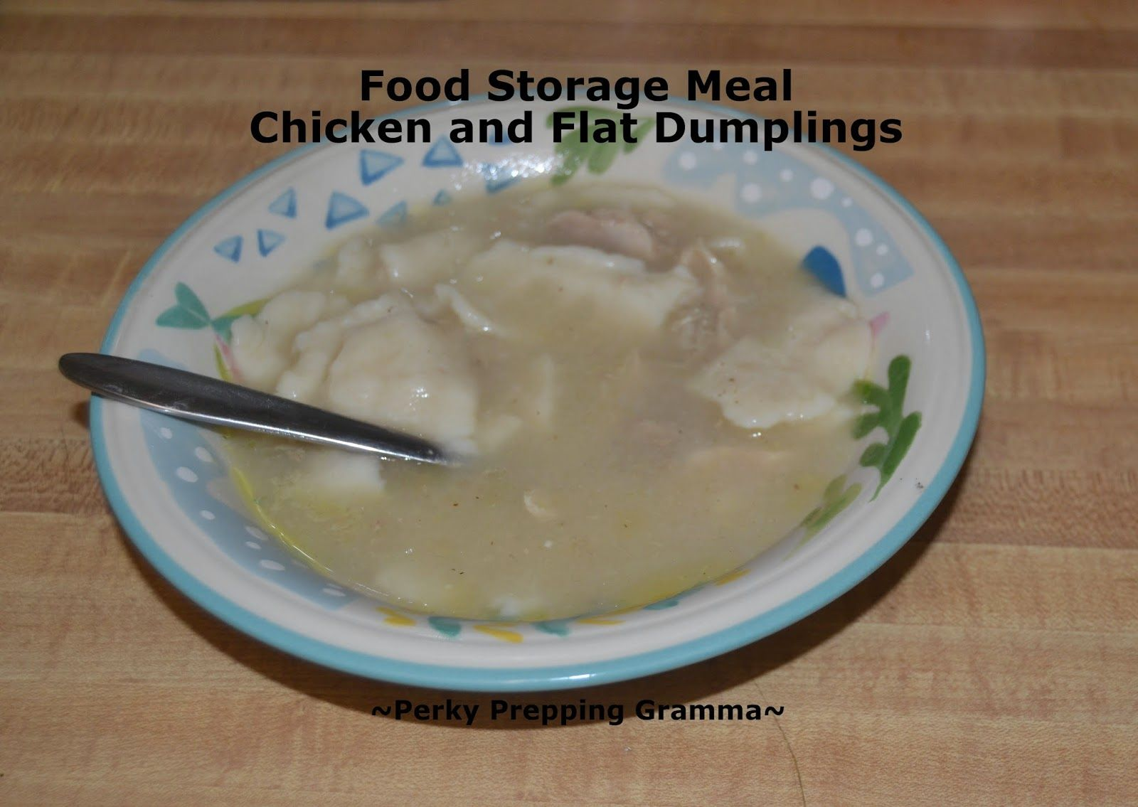 Perky prepping gramma chicken dumplings food storage meal perky prepping gramma chicken dumplings food storage meal forumfinder Gallery