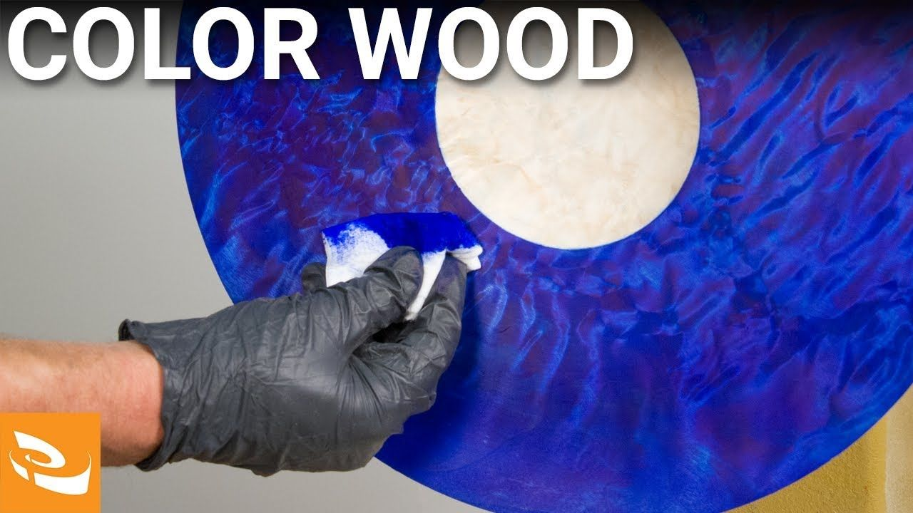 Dyeing And Coloring Wood Woodturning How To Wood