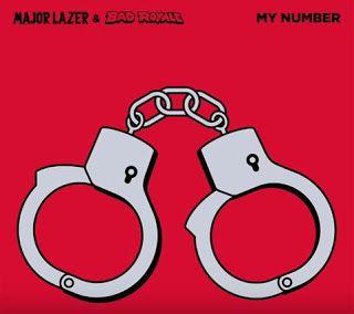 Major Lazer & Bad Royale - My Number