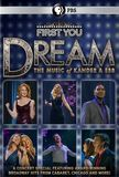 First You Dream: The Music of Kander & Ebb [DVD] [English] [2015], 28987598