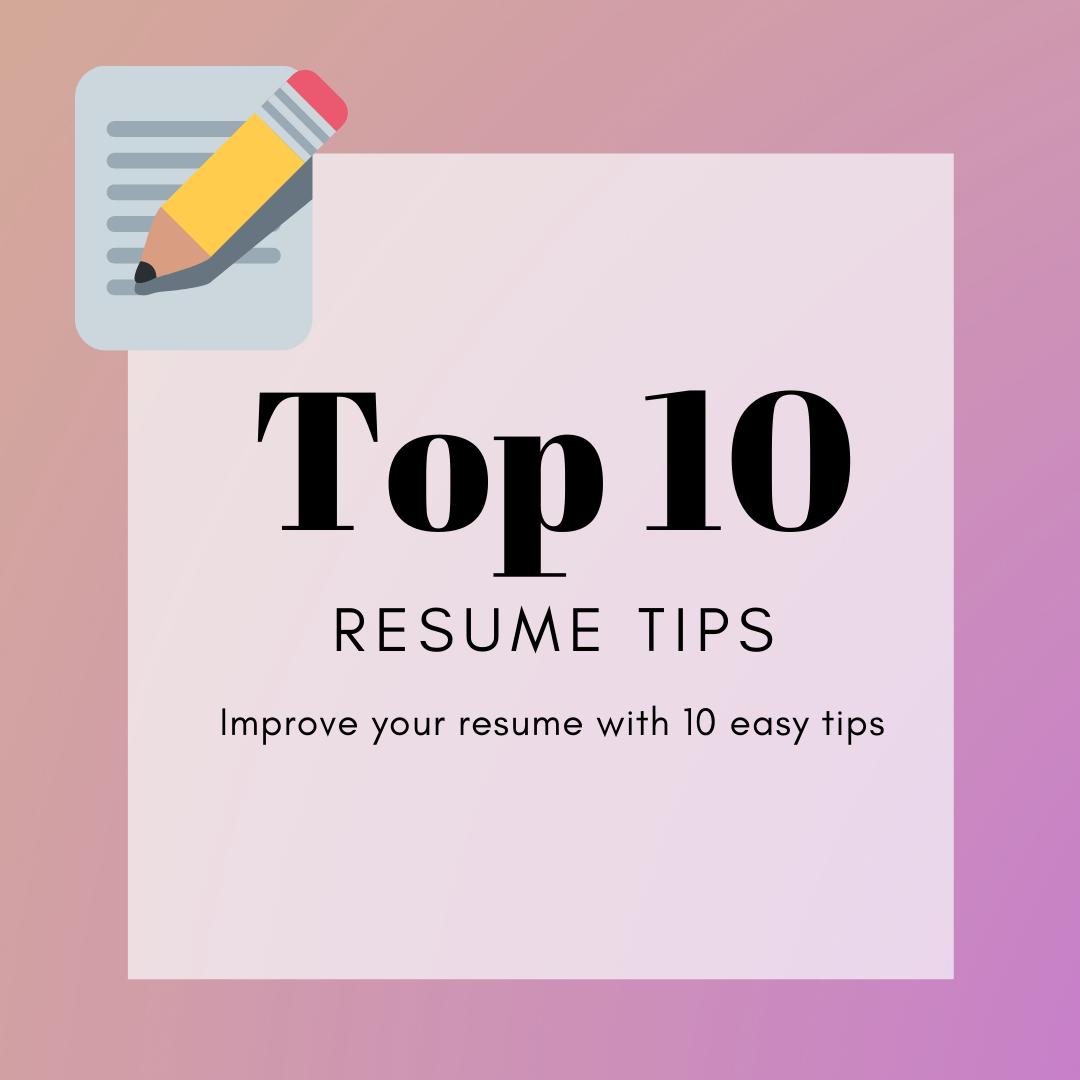 Top 10 Resume Tips in 2020 Resume tips, Resume, Tips