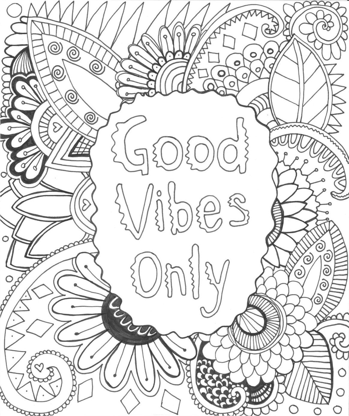 Good Vibes Only Coloring Page With Images