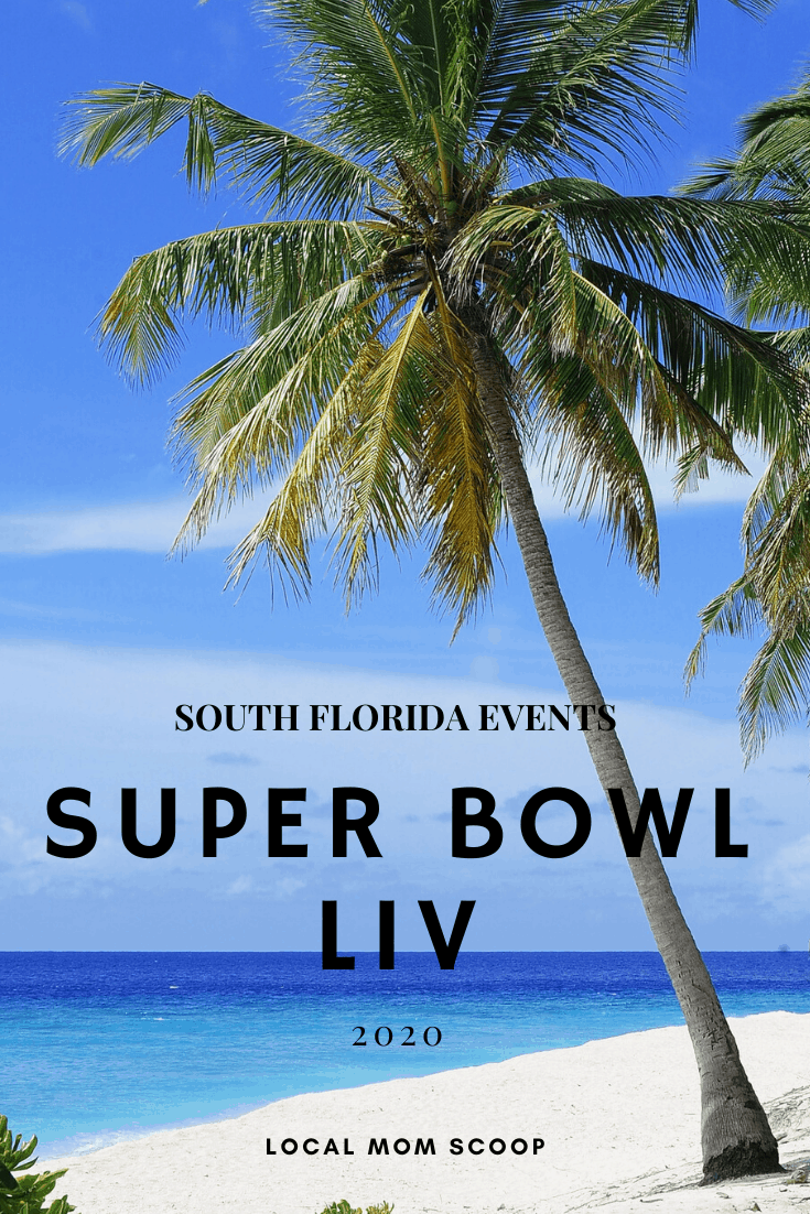 Super Bowl Liv South Florida Events You Won T Want To Miss South