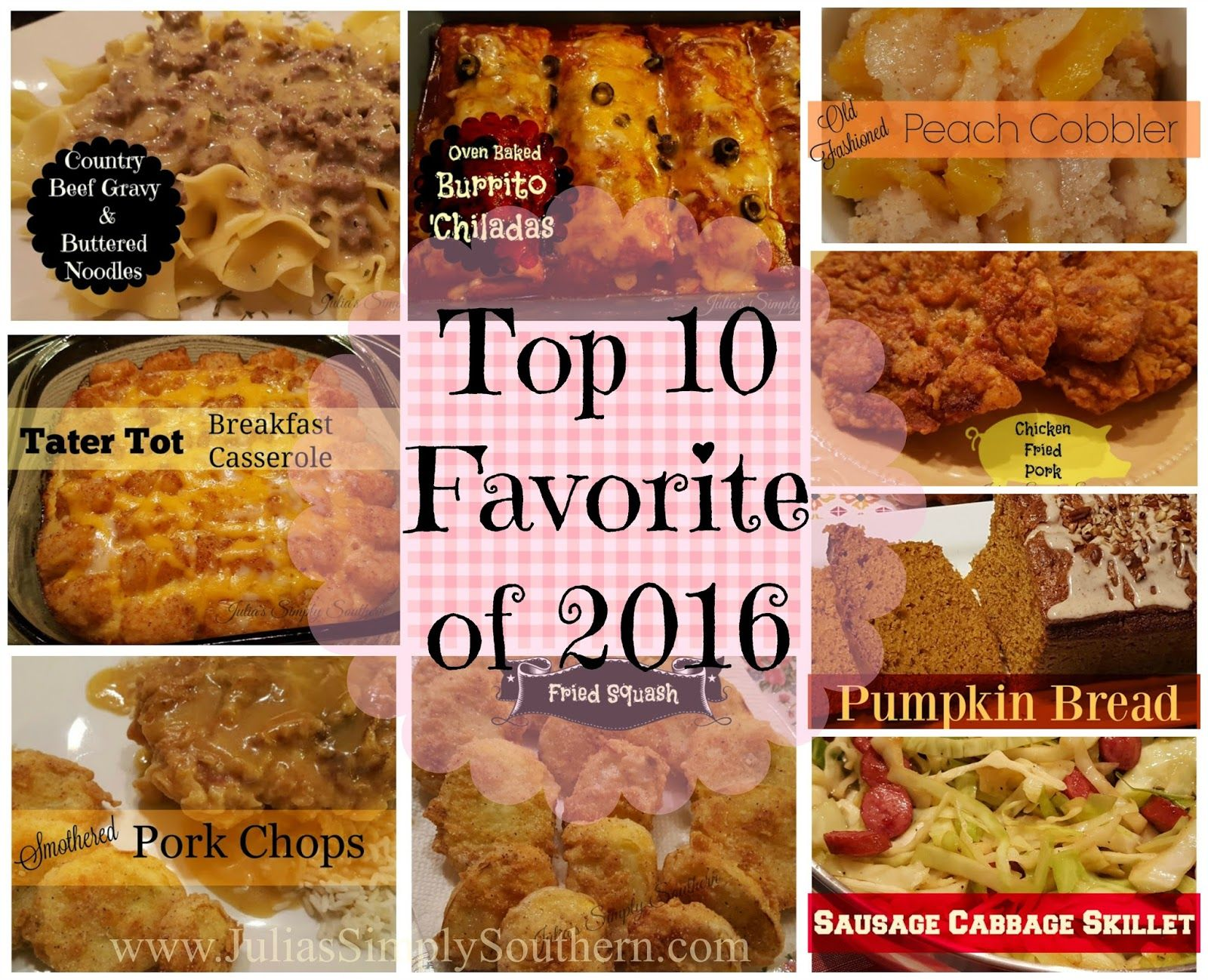 Top 10 recipes 2016 most popular favorite southern cooking blog food forumfinder Gallery