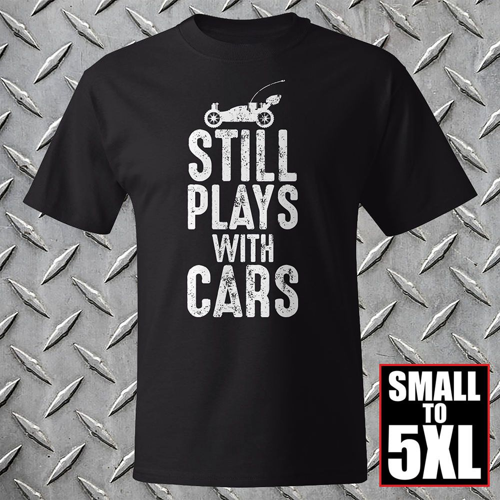 Black Tee Radio Control Buggy S to 5X R//C Still Plays with Cars T-Shirt