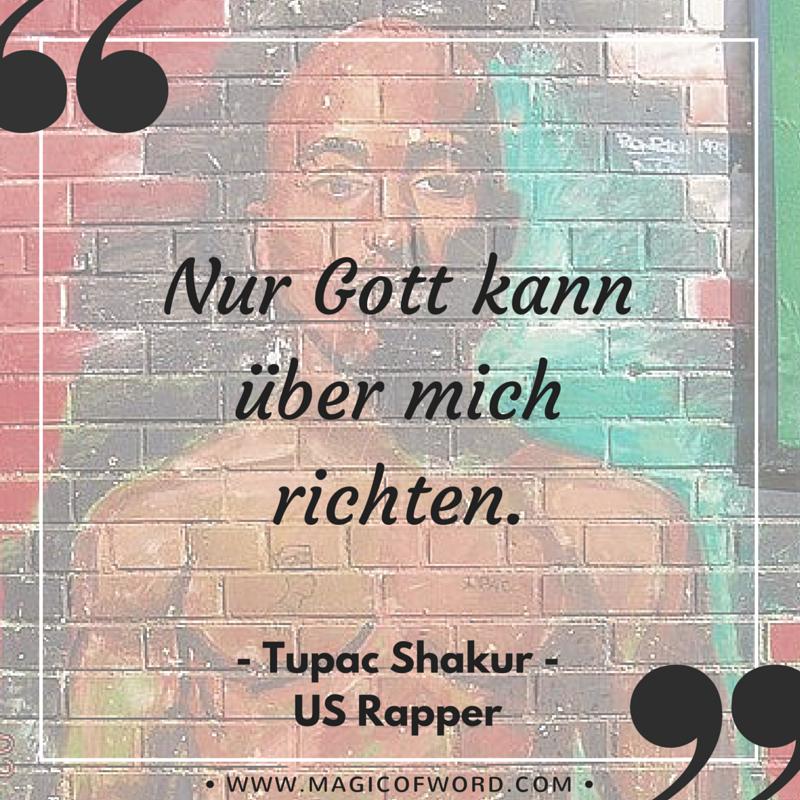 Zitate Spruche Und Weisheiten Von Tupac Shakur 2pac Tupac Zitate Rapper Zitate Rap Zitate Deutsch