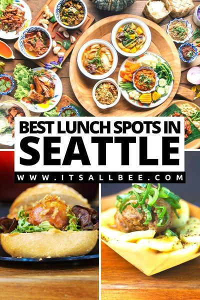 The Best Places To Eat Lunch In Seattle Itsallbee Travel Blog In 2020 Food Guide Travel Food Lunch Places