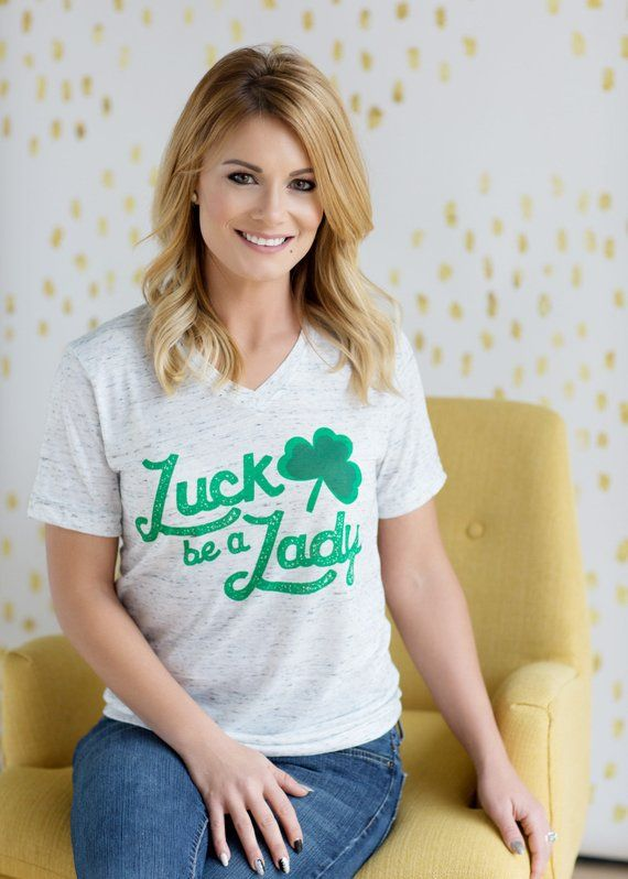 dc4e870a St. Patricks Day Shirt Women/ Luck be a Lady Shirt/ Day Drinking Shirt/ Let's  Day Drink/ Shamrock Sh
