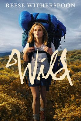 Wild. Nominated for Best Actress and Supporting Actress