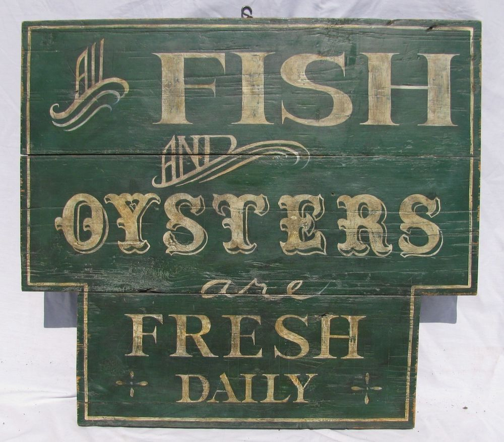 Antique Painted Fish And Oysters Sign Trade Sign Restaurant Kitchen Vintage Advertising Signs Trade Sign Antique Trade Sign