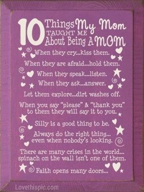10 Thing My Mom Taught Me Quotes Quote Family Quote Family Quotes