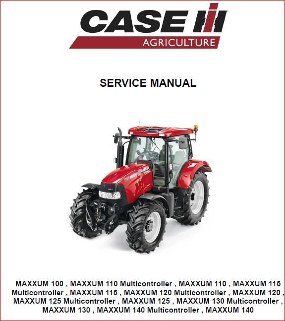 Case Tractor Ih Maxxum Multicontroller 100 2013 Service Workshop Repair Shop Manual Case Tractors Tractors Repair Shop