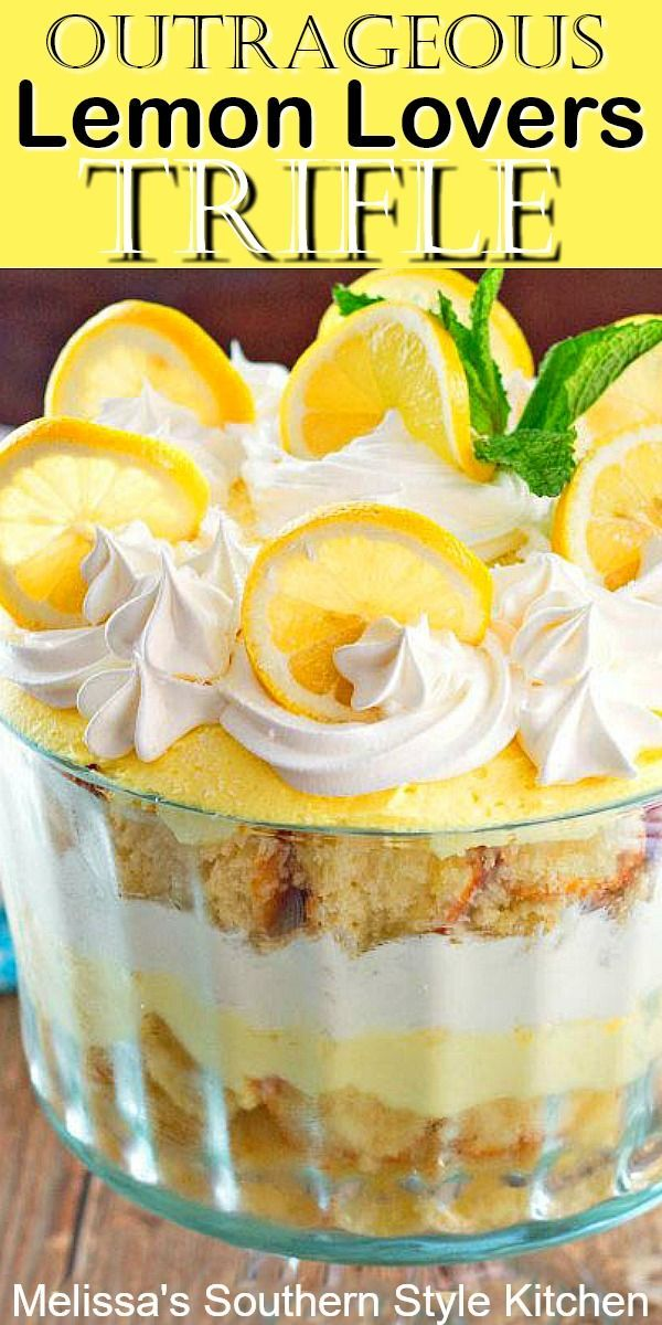Outrageous Lemon Lovers Trifle