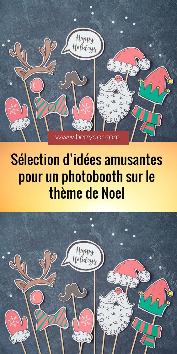 Selection D Idees Amusantes Pour Un Photobooth Sur Le Theme De Noel En 2020 Theme Noel Photobooth Bandes De Papier