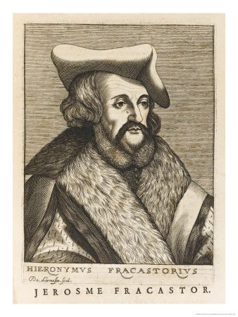Girolamo Fracastoro 1478 1553 Physician Poet Astronomer And