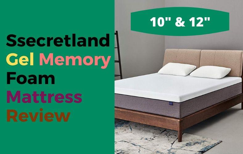 Ssecretland Gel Memory Foam Mattress Review 10 12 Inch