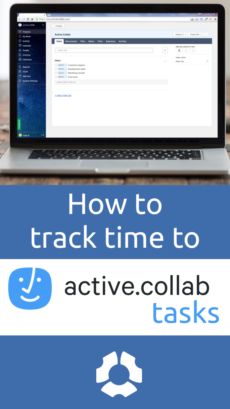 Activecollab Time Tracking App Push Button Time Tracking The Hubstaff App Was Designed To Integrate With Time Tracking Software Time Business Administration
