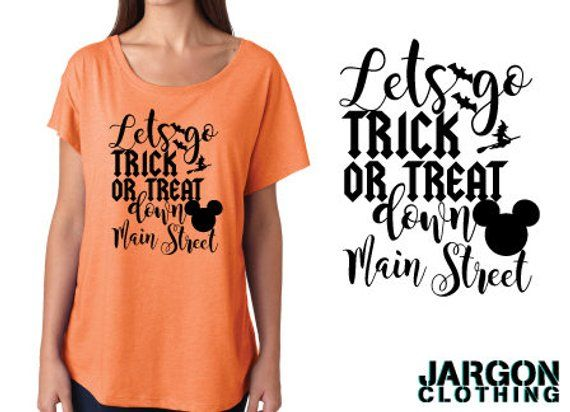 d9721e58 Lets Go Trick Or Treat Down Main Street by Jargon Clothing This is an  original Jargon