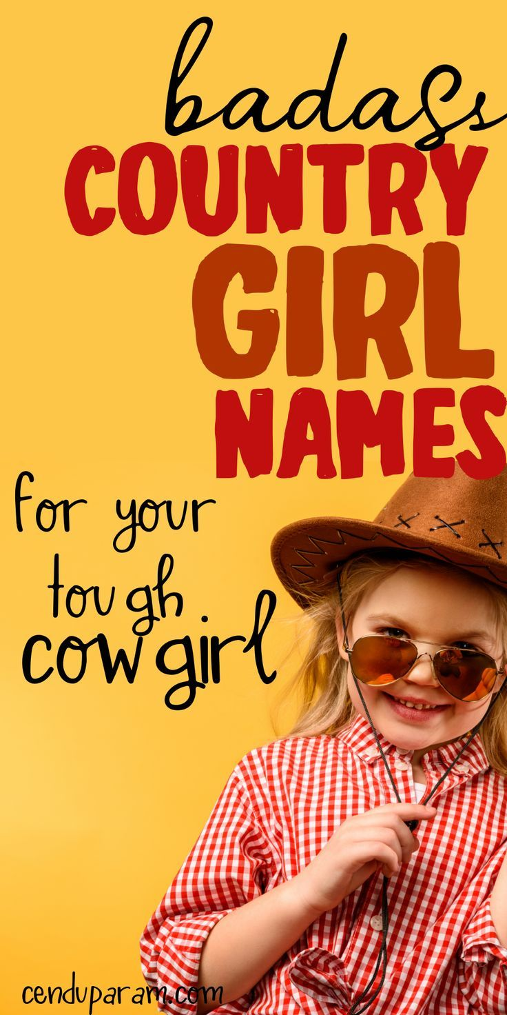 Cute Country Girl Names and Meanings for your cowgirl