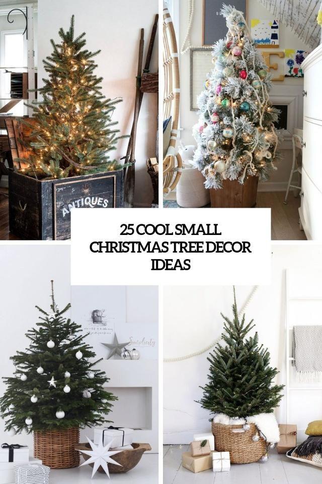 25 Cool Small Christmas Tree Decor Ideas