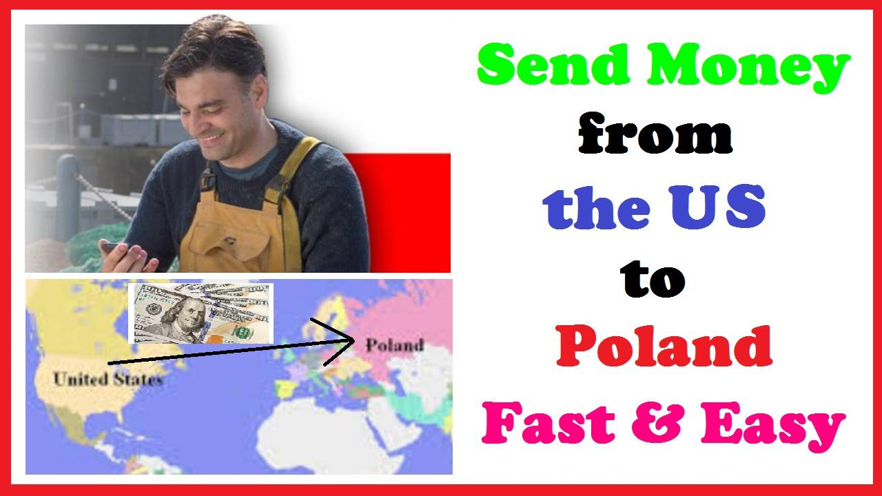 Send Money From The Us To Poland Fast Easy