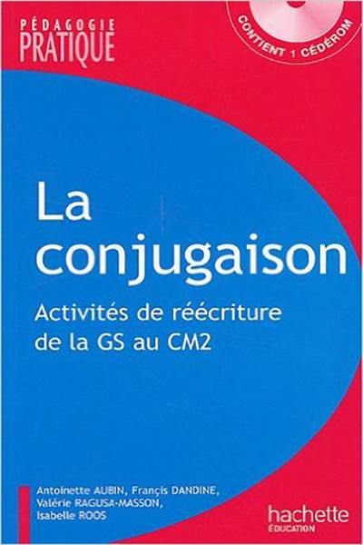 المتميز La Conjugaison 110 Activites De Reecriture