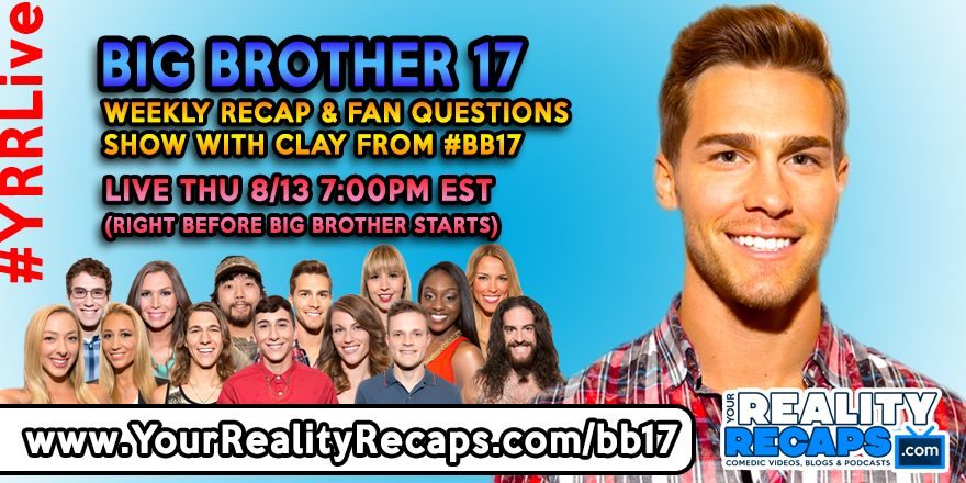 Hey BB17 BBLF BigBrother Fans! We are LIVE with Clay