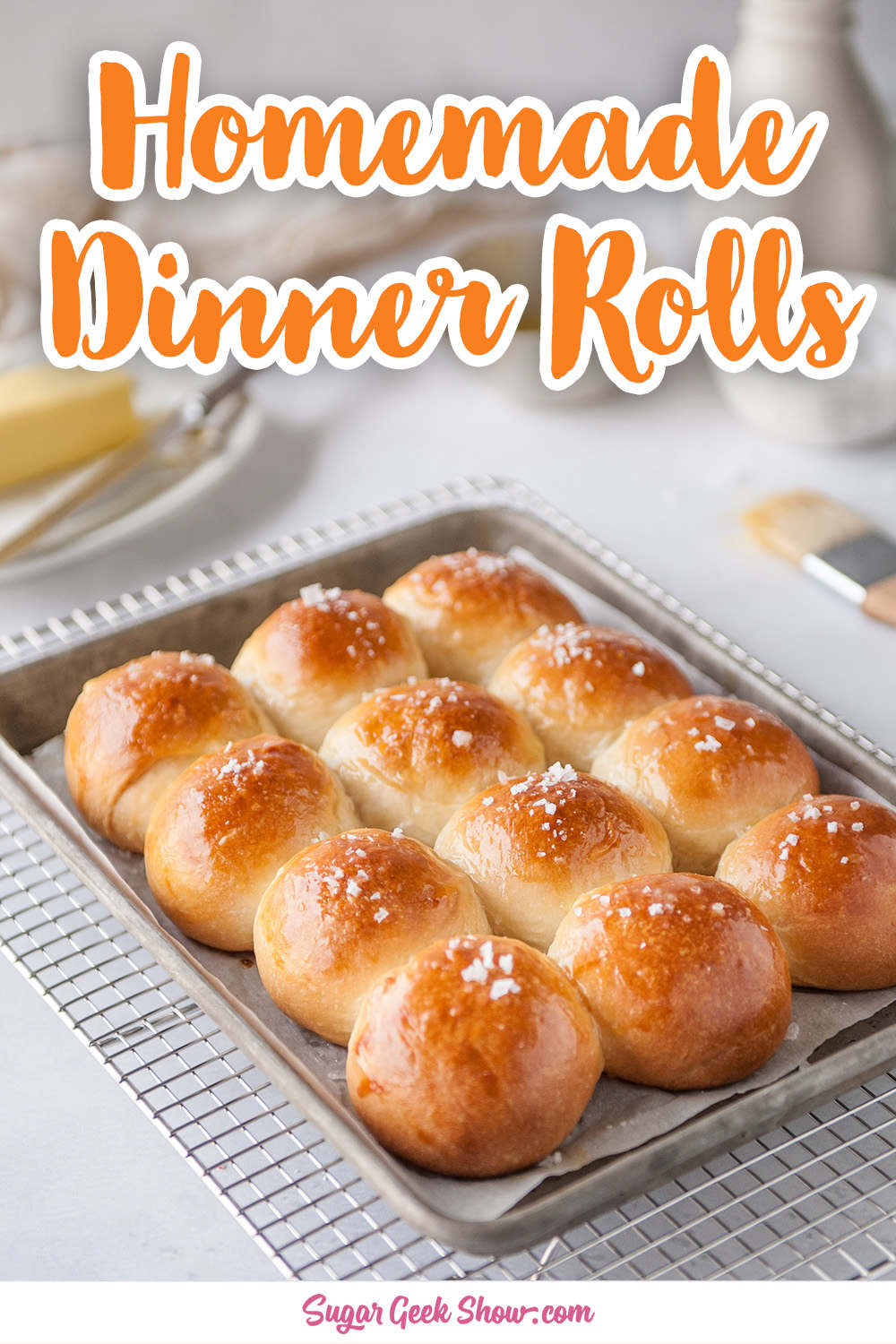 Homemade Dinner Rolls With Seasalt And Butter Sugar Geek Show Recipe In 2020 Homemade Dinner Rolls Dinner Rolls Homemade Dinner