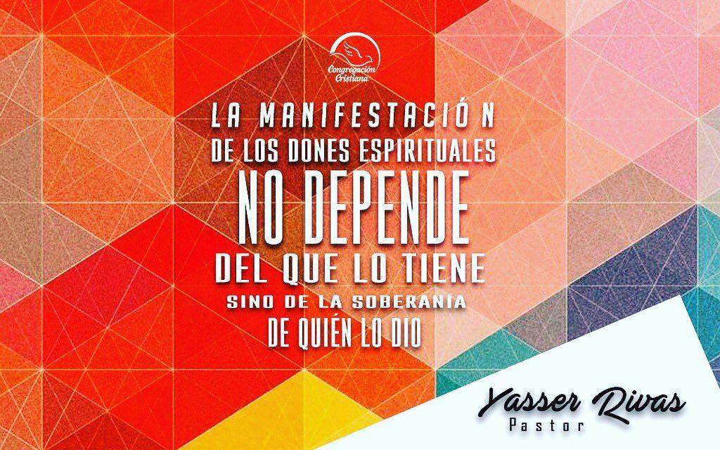 La Manifestación de Los Dones Es Para Edificación, No Para Exhibición Procuren Que Estos Abunden P/La Edificación de La Iglesia - 1Cor 14:12→ Yasser Rivas.
